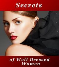 Secrets of Well Dressed Women